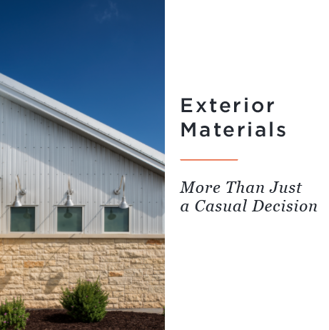 Exterior Materials – More Than Just a Casual Decision
