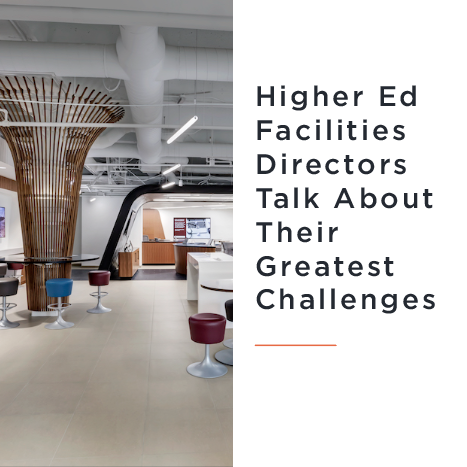 Higher Ed Facilities Directors Talk about their Greatest Challenges